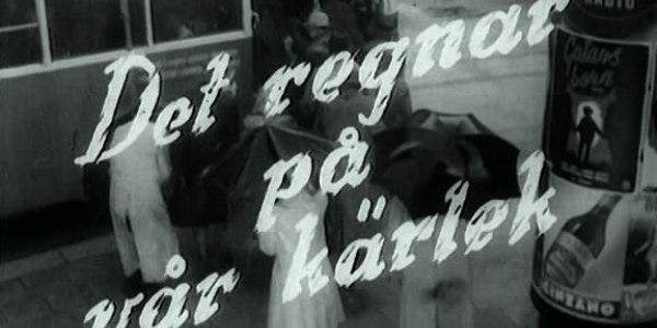 Ни дня без Бергмана: «Дождь над нашей любовью» (1946)