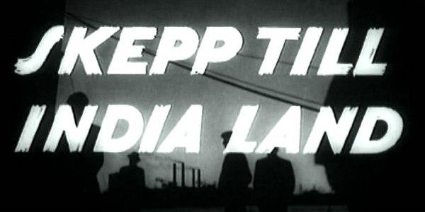 Ни дня без Бергмана: «Корабль в Индию» (1947)