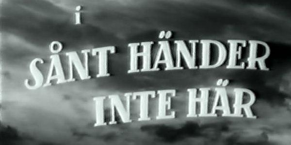 Ни дня без Бергмана: «Такого здесь не бывает» (1950)