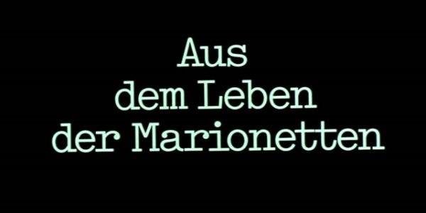 Ни дня без Бергмана: «Из жизни марионеток» (1980)