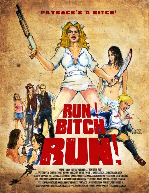 плакат фильма Беги, сука, беги!