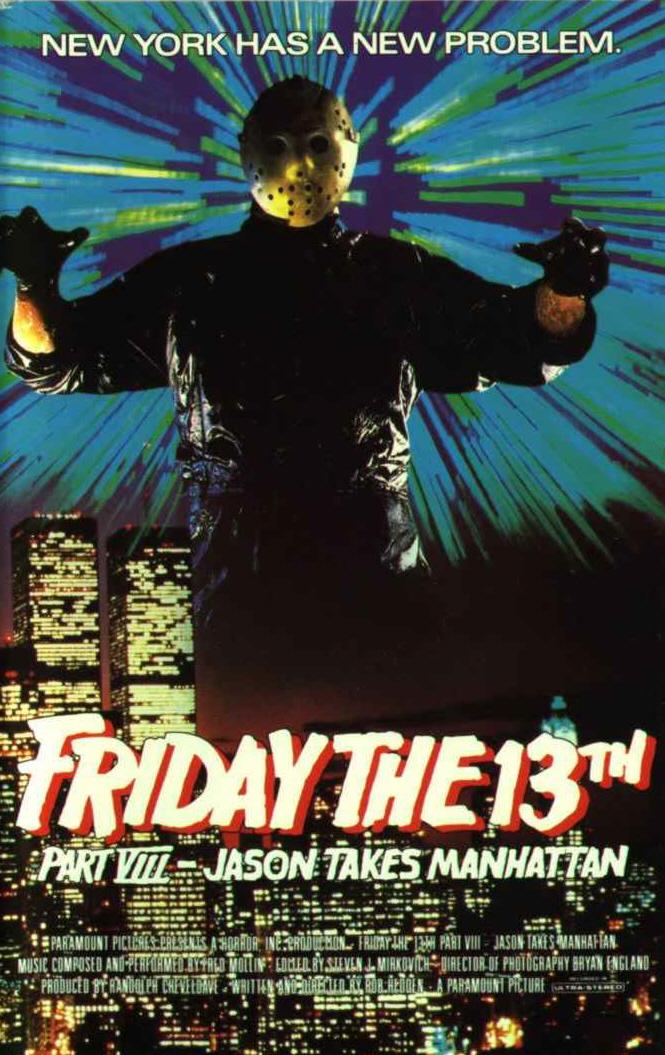 «Пятница 13-е – Часть 8: Джейсон Штурмует Манхэттен» — 1989