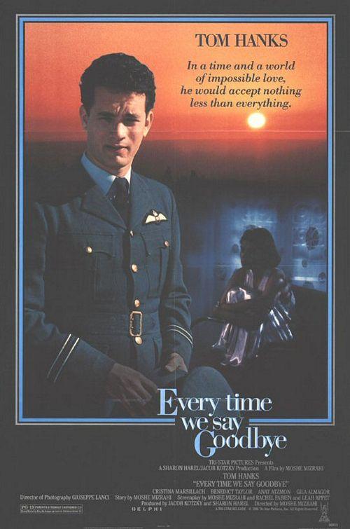 плакат фильма Каждый раз, когда мы говорим «прощай»