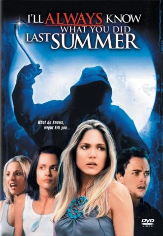 плакат фильма Я всегда буду знать, что вы сделали прошлым летом
