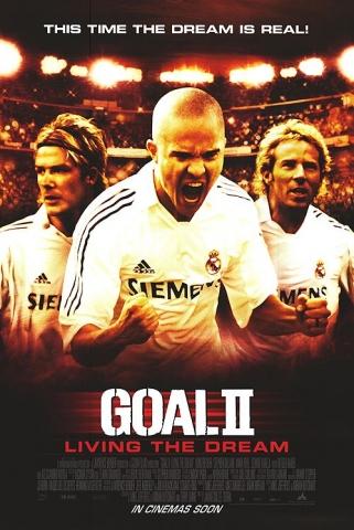 плакат фильма Гол II: Жизнь как мечта