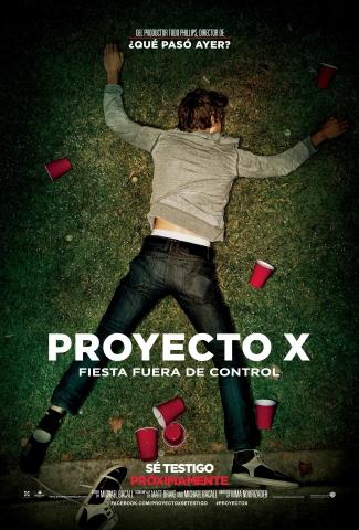 плакат фильма постер Проект Х: Дорвались