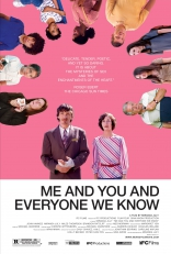 ����� �, �� � ���, ���� �� ����� Me and You and Everyone We Know 2005