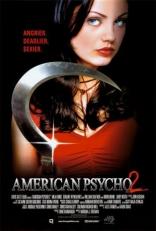 фильм Американский психопат 2: Стопроцентная американка American Psycho II: All American Girl 2002