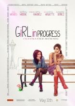фильм На пути к успеху* Girl in Progress 2012