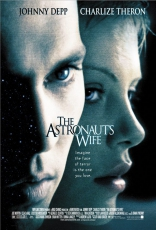 фильм Жена астронавта Astronaut's Wife, The 1999