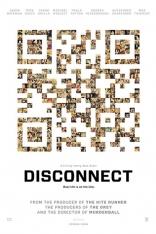 фильм Разъединенные* Disconnect 2012