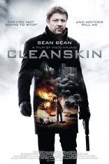 фильм Чистая кожа* Cleanskin 2012