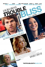 фильм Хлопоты Блисса* Trouble with Bliss, The 2011