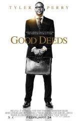 фильм Добрые дела* Good Deeds 2012