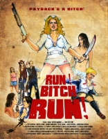 ����� ����, ����, ����! Run! Bitch Run! 2009
