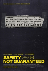 фильм Безопасность не гарантируется Safety Not Guaranteed 2012