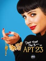 фильм Не доверяйте су*** из 23-й квартиры* Don't Trust the B---- in Apartment 23 2012-2013