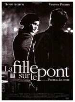 фильм Девушка на мосту Fille sur le pont, La 1999