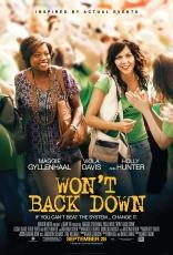 фильм Не сдаваться* Won't Back Down 2012