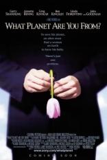 фильм С какой ты планеты? What Planet Are You From? 2000