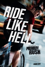 фильм Срочная доставка Premium Rush 2012