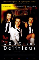 ����� ��� �� ������� Lost and Delirious 2001