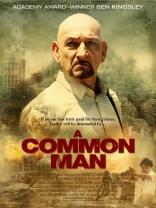 фильм Обычный человек* Common Man, A 2013