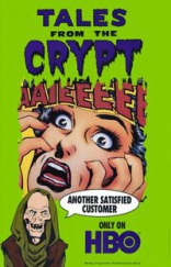 фильм Байки из склепа Tales from the Crypt 1989-1996