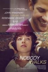 фильм Никто не уходит* Nobody Walks 2012