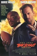 фильм Последний бойскаут Last Boy Scout, The 1991