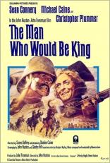 фильм Человек, который хотел быть королем Man Who Would Be King, The 1975