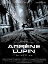 фильм Арсен Люпен: авантюрист и любовник Arsène Lupin 2004