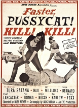 фильм Мочи, мочи их, киска! Faster, Pussycat! Kill! Kill! 1965