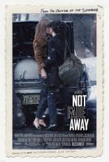 фильм Не исчезай* Not Fade Away 2012