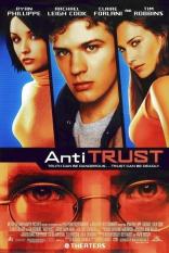 фильм Опасная правда Antitrust 2001