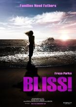 фильм Блаженство* Bliss! 2016