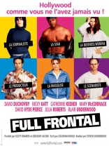 фильм Во всей красе Full Frontal 2002