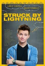 фильм Удар молнии* Struck by Lightning 2012