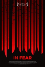 фильм В страхе In Fear 2013