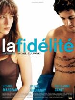 фильм Верность Fidélité, La 2000