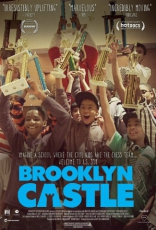 фильм Бруклинский замок* Brooklyn Castle 2012