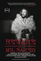 фильм Опасайтесь Мистера Бейкера* Beware of Mr. Baker 2012