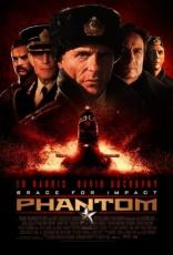 фильм Фантом* Phantom 2013
