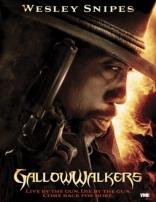 фильм Висельник* Gallowwalkers 2012
