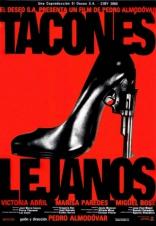 фильм Высокие каблуки Tacones lejanos 1991