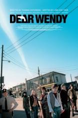 фильм Дорогая Венди Dear Wendy 2005
