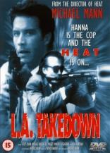 фильм Сделано в Лос-Анджелесе L.A. Takedown 1989