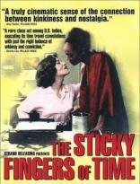 фильм Липкие пальчики времени Sticky Fingers of Time, The 1997