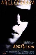 фильм Зависимость Addiction, The 1995