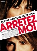фильм Арестуйте меня Arrêtez-moi 2013